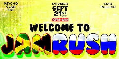 WELCOME TO JAMRUSH tickets
