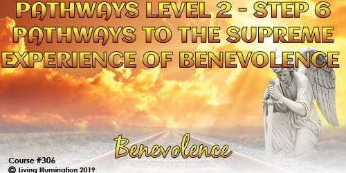 Pathways to Supreme Experience of Benevolence – Melbourne!
