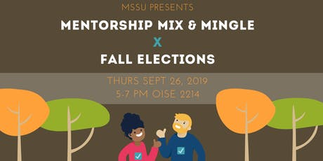 MSSU: Mentorship Mingle x Fall Elections tickets