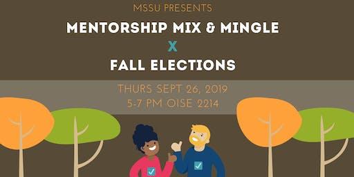 MSSU: Mentorship Mingle x Fall Elections