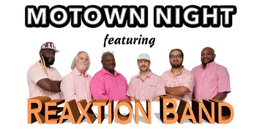 Motown Night with Reaxtion Band