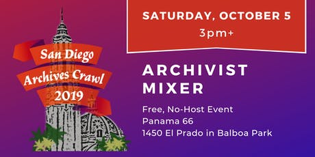 Mixer - San Diego Archives Crawl 2019 tickets