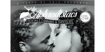 Aphrodisiacs: Cocktails, Cannabis  & Chocolate