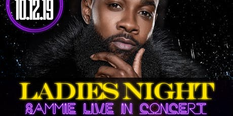 Ladies Night With Sammie Live In Concert  tickets