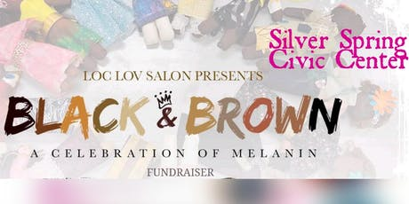 Black & Brown:  A Celebration of Melanin tickets