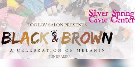 Black & Brown:  A Celebration of Melanin