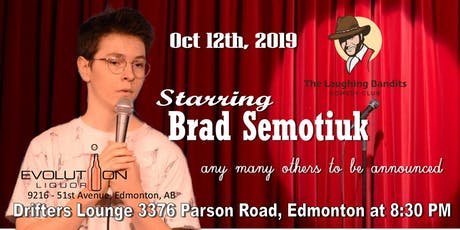 The Laughing Bandits Comedy Starring Brad Semotiuk tickets