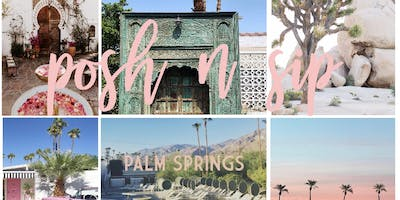September Palm Springs Posh N Sip