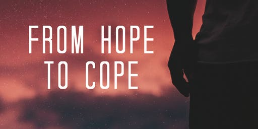 Town Hall Meeting 2019: From Hope to Cope