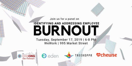 [SF Bay Area] Panel on Identifying and Addressing Employee Burnout