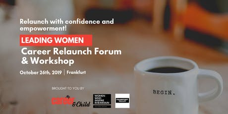 Leading Women - Career Relaunch Forum & Workshop  Tickets