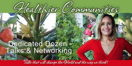 Healthier Communities Dedicated Dozen Talks & Networking tickets