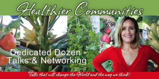 Healthier Communities Dedicated Dozen Talks & Networking