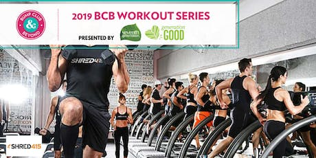 BCB Workout with Shred415 Presented by Seventh Generation!  tickets