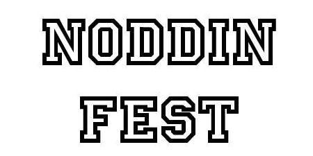 Noddin Fest Volunteers