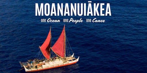 Encore Screening: MOANANUIAKEA: One Ocean. One People. One Canoe.