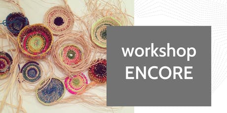 ENCORE- Freestyle Coiled Basketry with Deb Twining at Fabrik tickets
