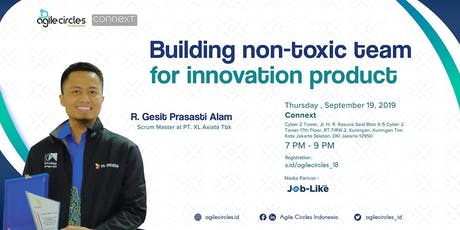 Building Non-Toxic Team For Innovation Product tickets