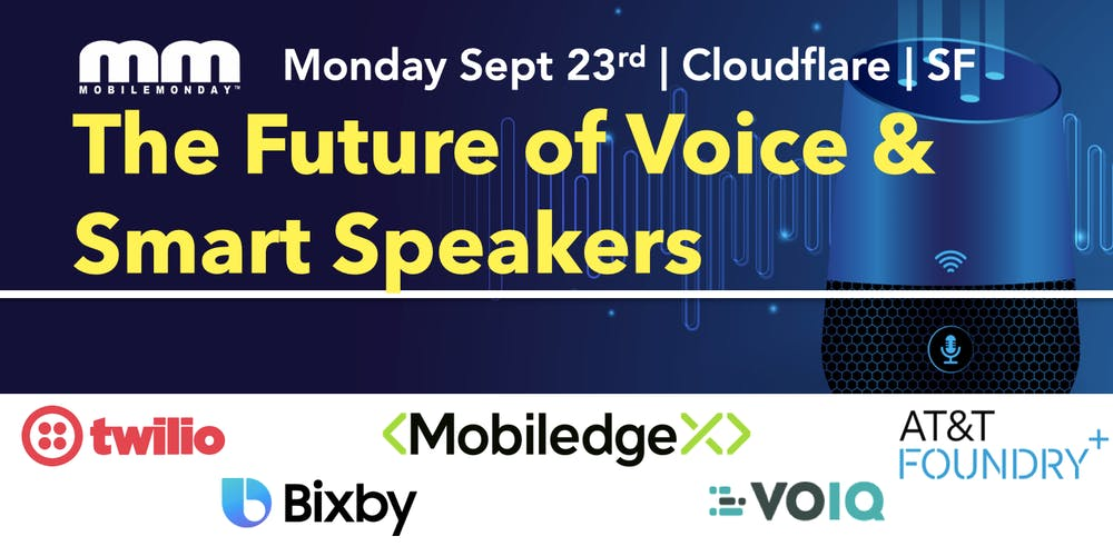 The Future of Voice and Smart Speakers Tickets, Mon, Sep 23