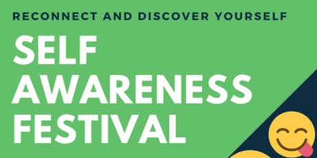 Self Awareness Festival 2019 tickets
