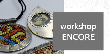 ENCORE - 'Entrapment' – Jewellery making featuring a treasured textile with Sue Garrard at Fabrik tickets