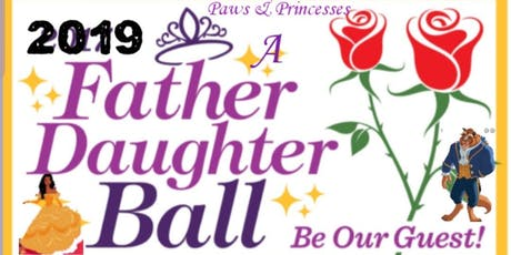 Paws & Princess  An Enchanted  Father Daughter Dance tickets