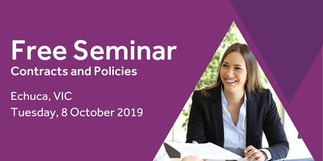 Free Seminar: Contracts and policies – Echuca, 8th October tickets