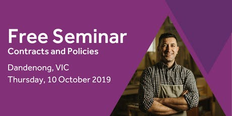 Free Seminar: Contracts and policies – Dandenong, 10th October tickets