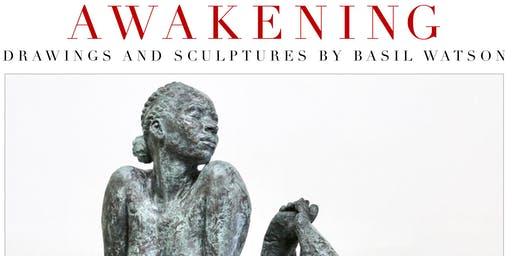 "Hampton Art Lovers Presents: ""Awakening"", Sculptures and Drawings of Basil Watson"