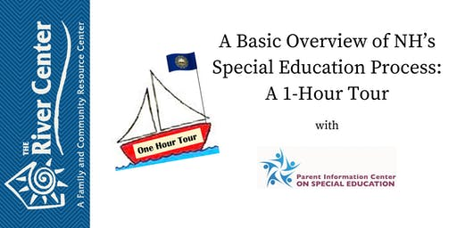 A Basic Overview of NH's Special Education Process: A 1-Hour Tour