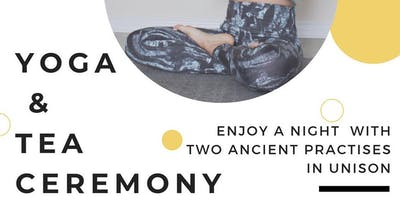 Yoga and Tea Ceremony
