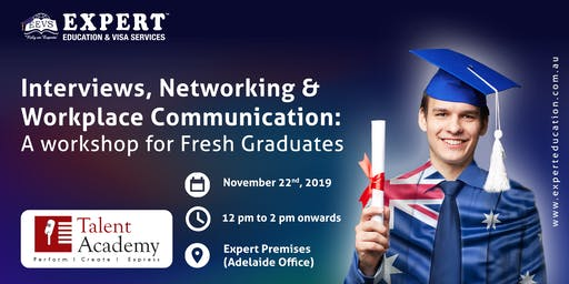 Workshop: Interviews, Networking & Workplace Communication