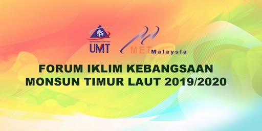 FORUM IKLIM KEBANGSAAN - MONSUN TIMUR LAUT 2019/2020