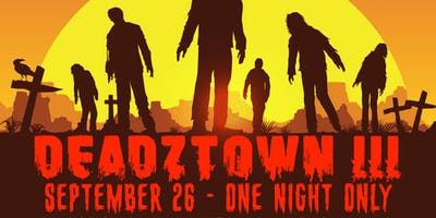DEADZTOWN III - THE LAST SUPPER