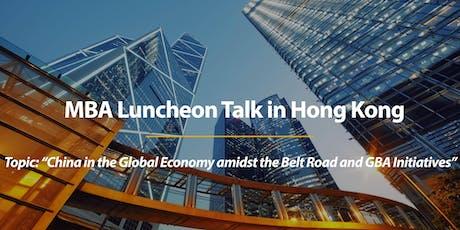 CUHK MBA Luncheon Talk in Hong Kong  tickets