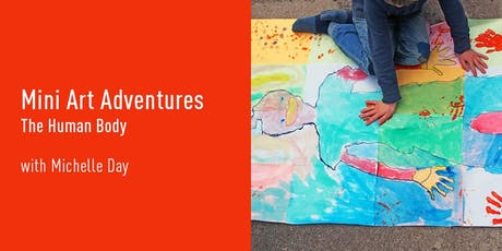 Mini Art Adventures | The Human Body tickets