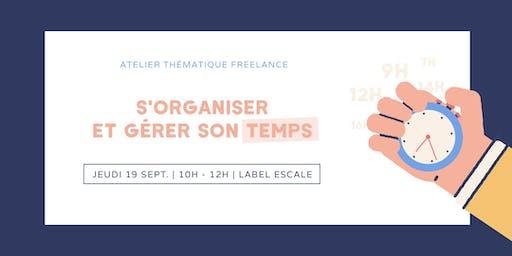 Atelier freelance : s'organiser et gérer son temps