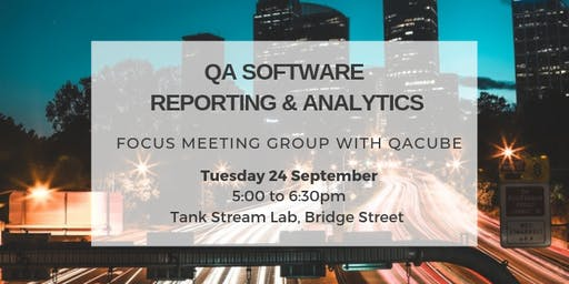 Software QA reporting & analytics - Focus group Meeting with QA Cube