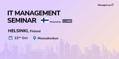 ManageEngine IT Management Seminar - Finland