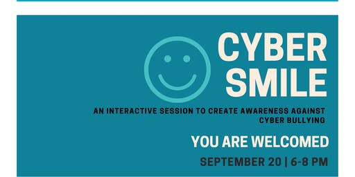 CyberSmile - An interactive session to create awareness against cyber bully