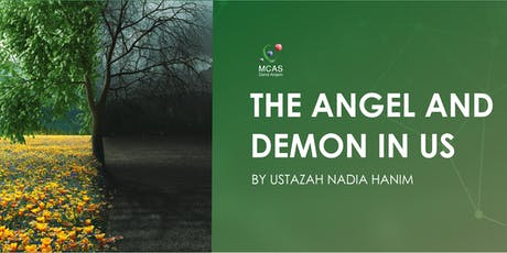 The Angel and Demon in Us by Ustazah Nadia Hanim tickets