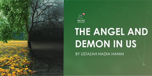 The Angel and Demon in Us by Ustazah Nadia Hanim