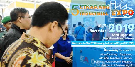 The 5th Cikarang Industrial Expo (CIE 2019) tickets