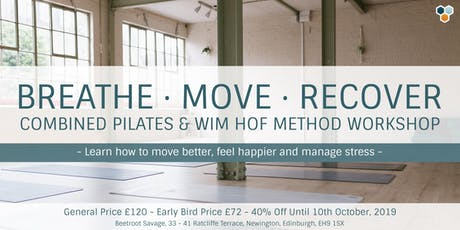 Breathe, Move, Recover, Combined Pilates & Wim Hof Method Workshop tickets