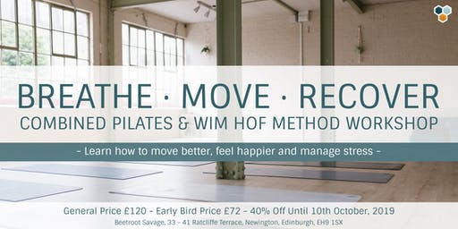 Breathe, Move, Recover, Combined Pilates & Wim Hof Method Workshop