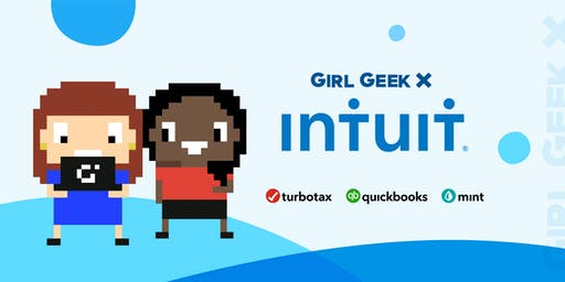 SOLD OUT - Intuit Girl Geek Dinner: Powering Prosperity for Small Businesses