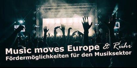 Music Moves Europe & Ruhr – Fördermöglichkeiten für den Musiksektor Tickets