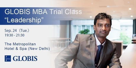 "2019/09/24 ""Leadership"" MBA Trial Class in Delhi tickets"