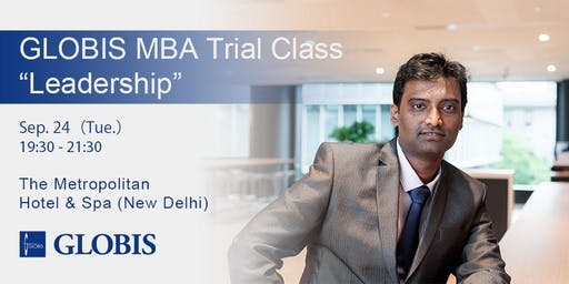 "2019/09/24 ""Leadership"" MBA Trial Class in Delhi"