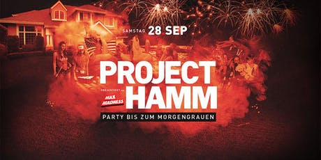 Project Hamm - Die Party Tickets